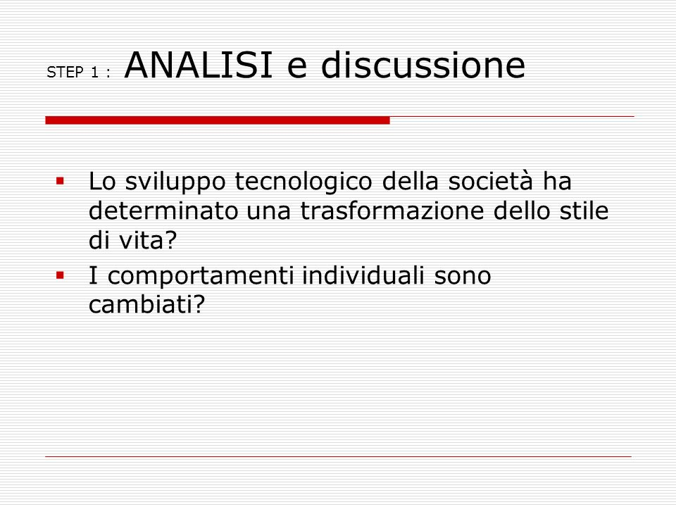 STEP 1 : ANALISI e discussione