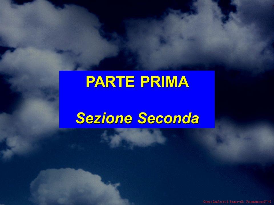 PARTE PRIMA Sezione Seconda