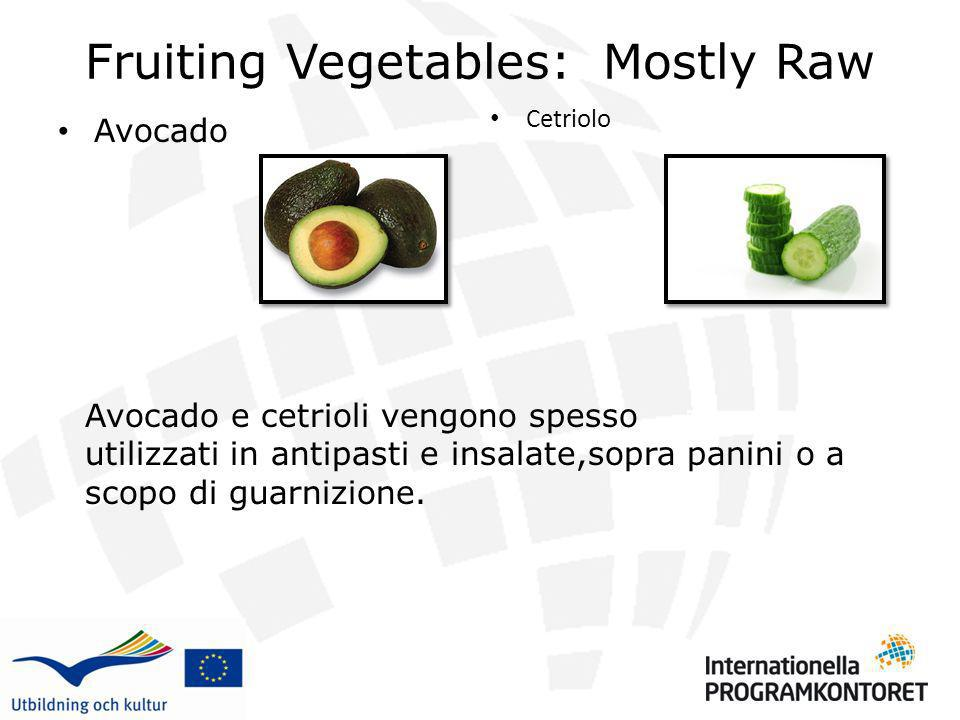 Fruiting Vegetables: Mostly Raw