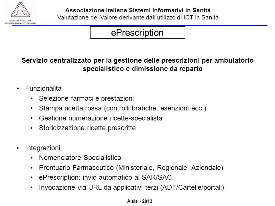 ePrescription Servizio centralizzato per la gestione delle prescrizioni per ambulatorio specialistico e dimissione da reparto.
