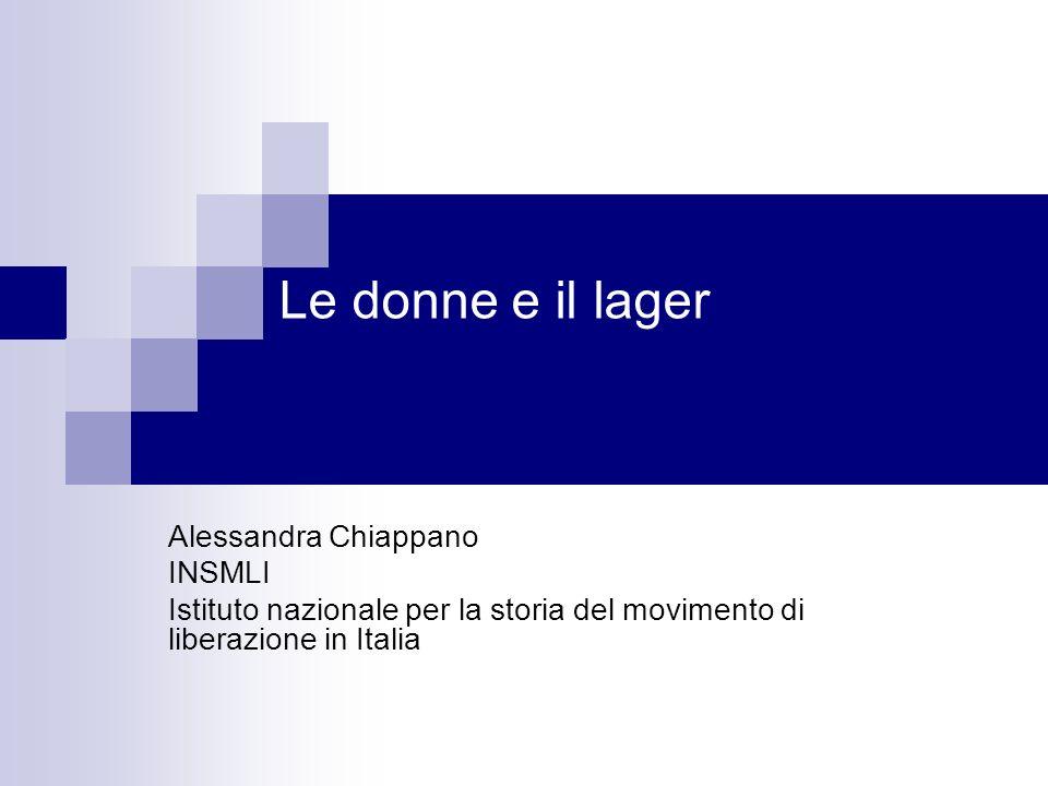 Le donne e il lager Alessandra Chiappano INSMLI