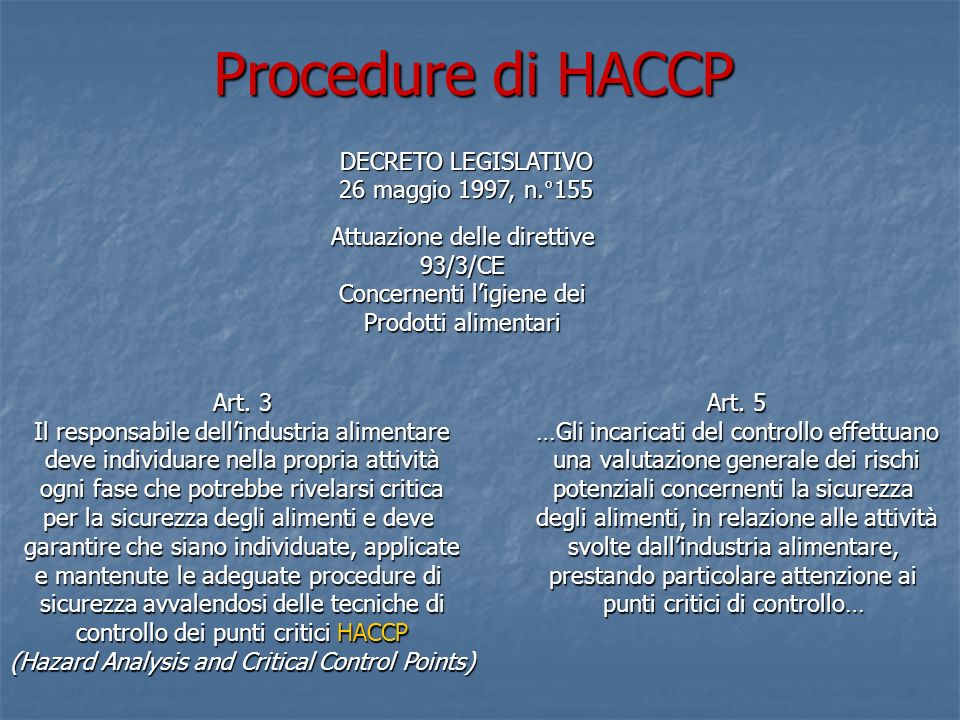 Procedure di HACCP DECRETO LEGISLATIVO 26 maggio 1997, n.°155
