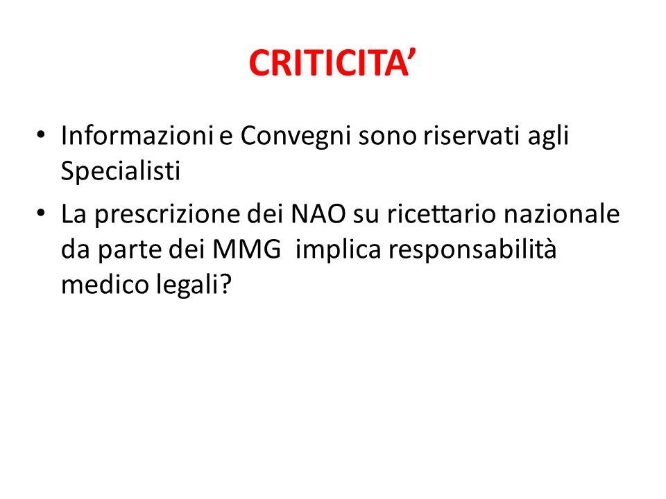 CRITICITA' Informazioni e Convegni sono riservati agli Specialisti