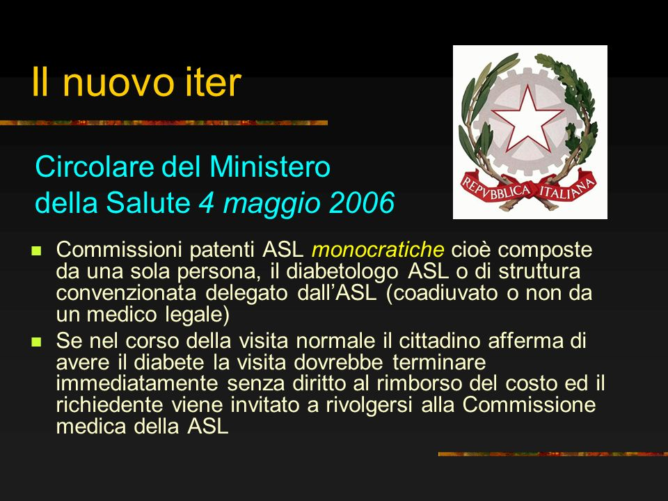 Il nuovo iter Circolare del Ministero della Salute 4 maggio 2006
