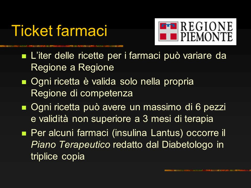 Ticket farmaci L'iter delle ricette per i farmaci può variare da Regione a Regione. Ogni ricetta è valida solo nella propria Regione di competenza.