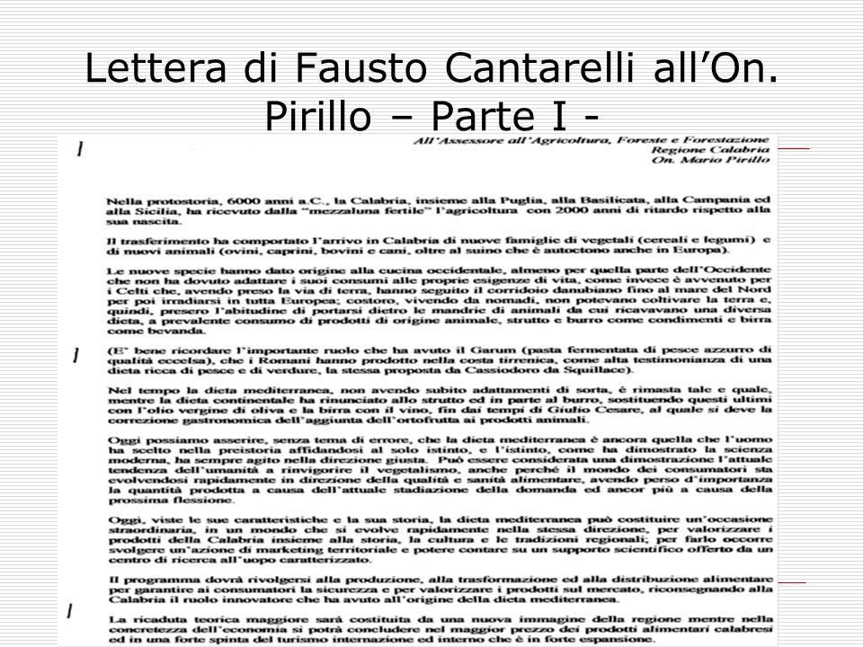 Lettera di Fausto Cantarelli all'On. Pirillo – Parte I -
