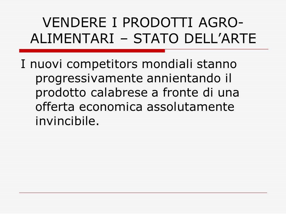 VENDERE I PRODOTTI AGRO-ALIMENTARI – STATO DELL'ARTE