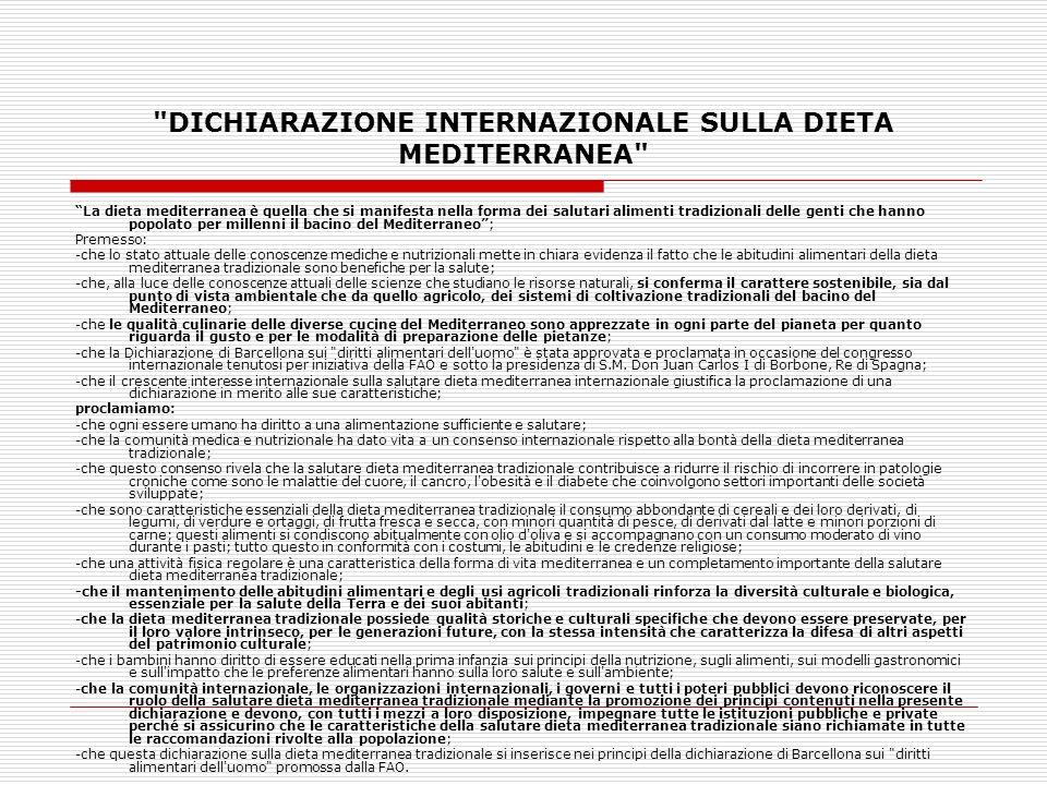 DICHIARAZIONE INTERNAZIONALE SULLA DIETA MEDITERRANEA