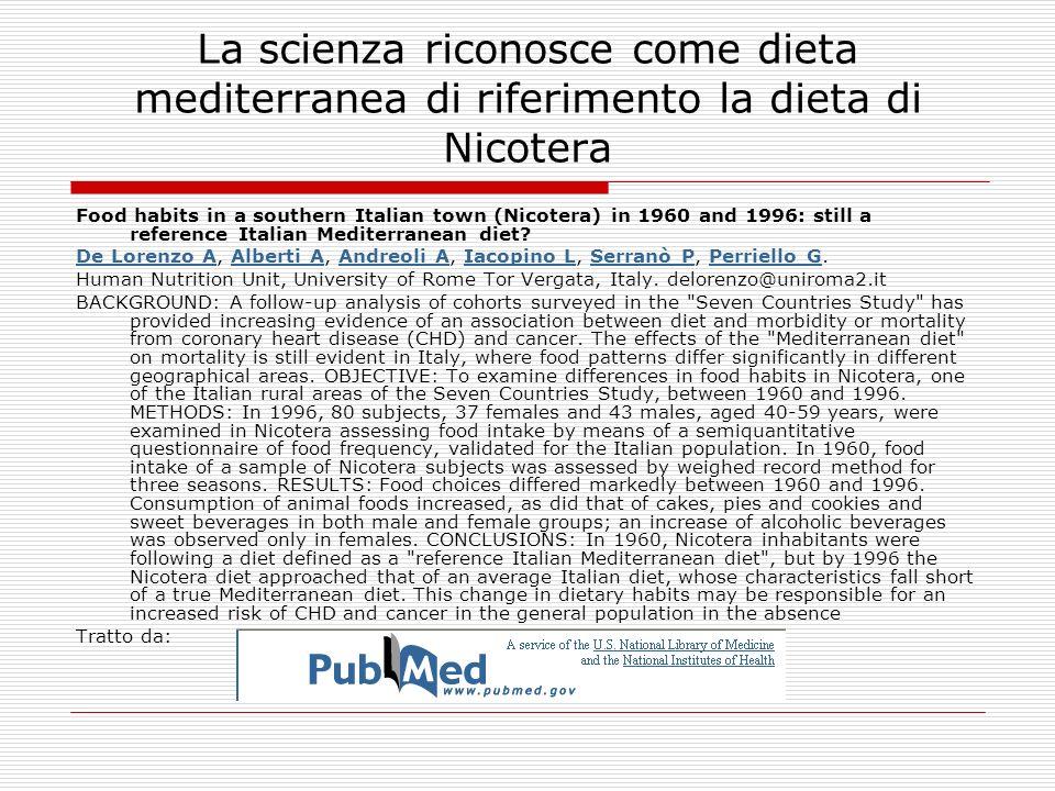 La scienza riconosce come dieta mediterranea di riferimento la dieta di Nicotera
