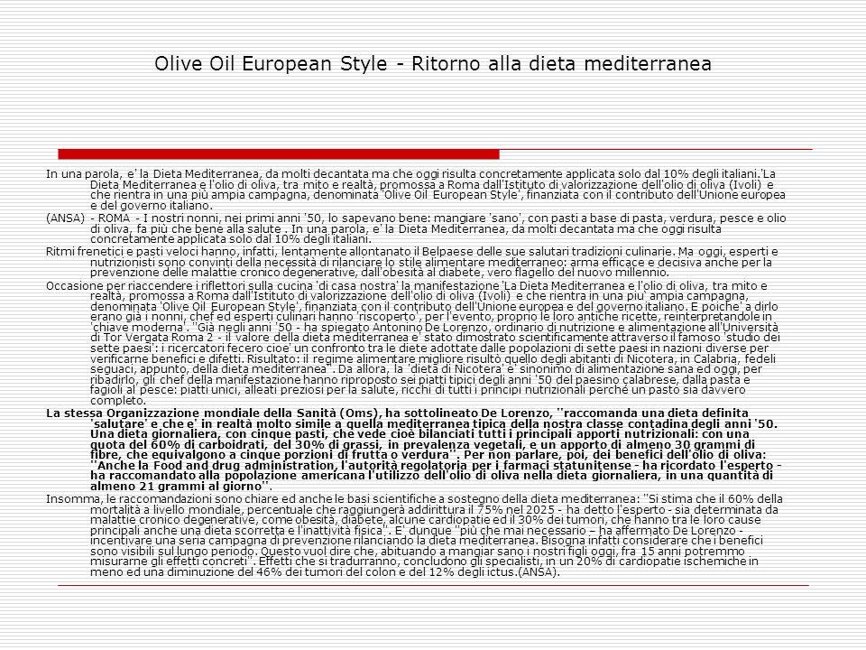 Olive Oil European Style - Ritorno alla dieta mediterranea
