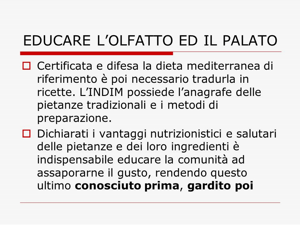 EDUCARE L'OLFATTO ED IL PALATO