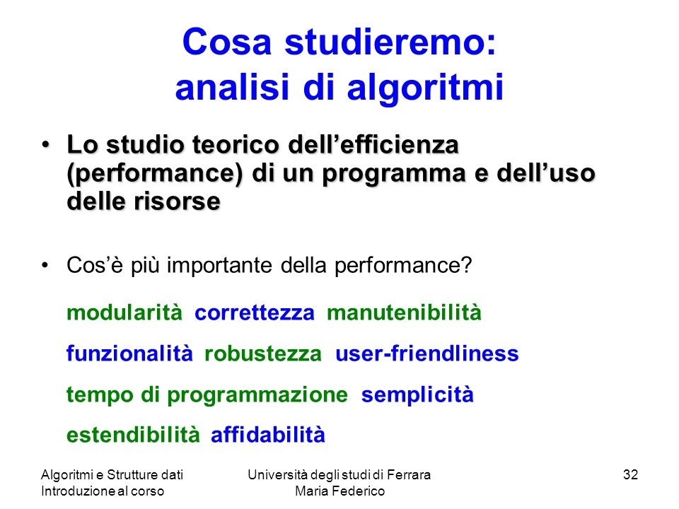 Cosa studieremo: analisi di algoritmi