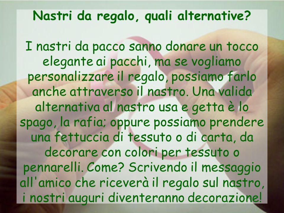 Nastri da regalo, quali alternative