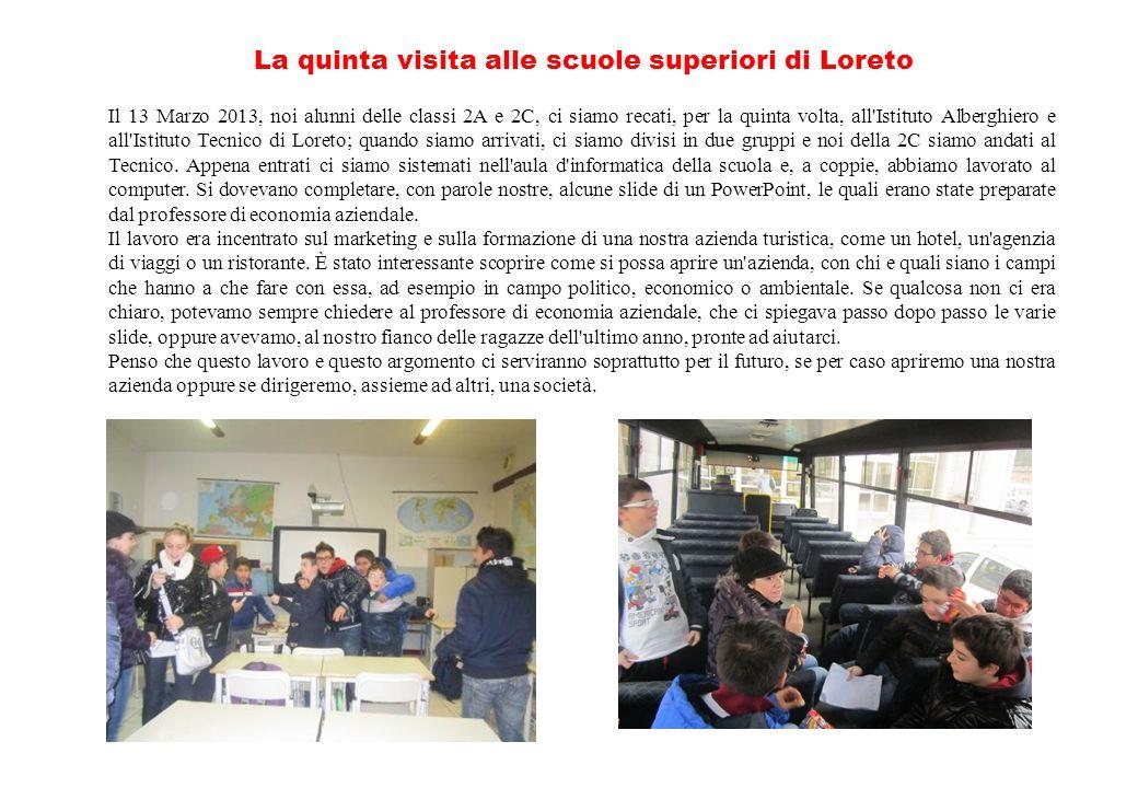 La quinta visita alle scuole superiori di Loreto
