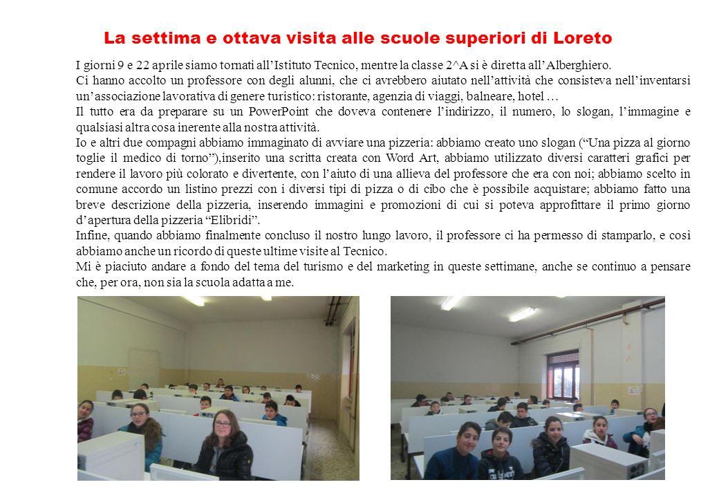 La settima e ottava visita alle scuole superiori di Loreto