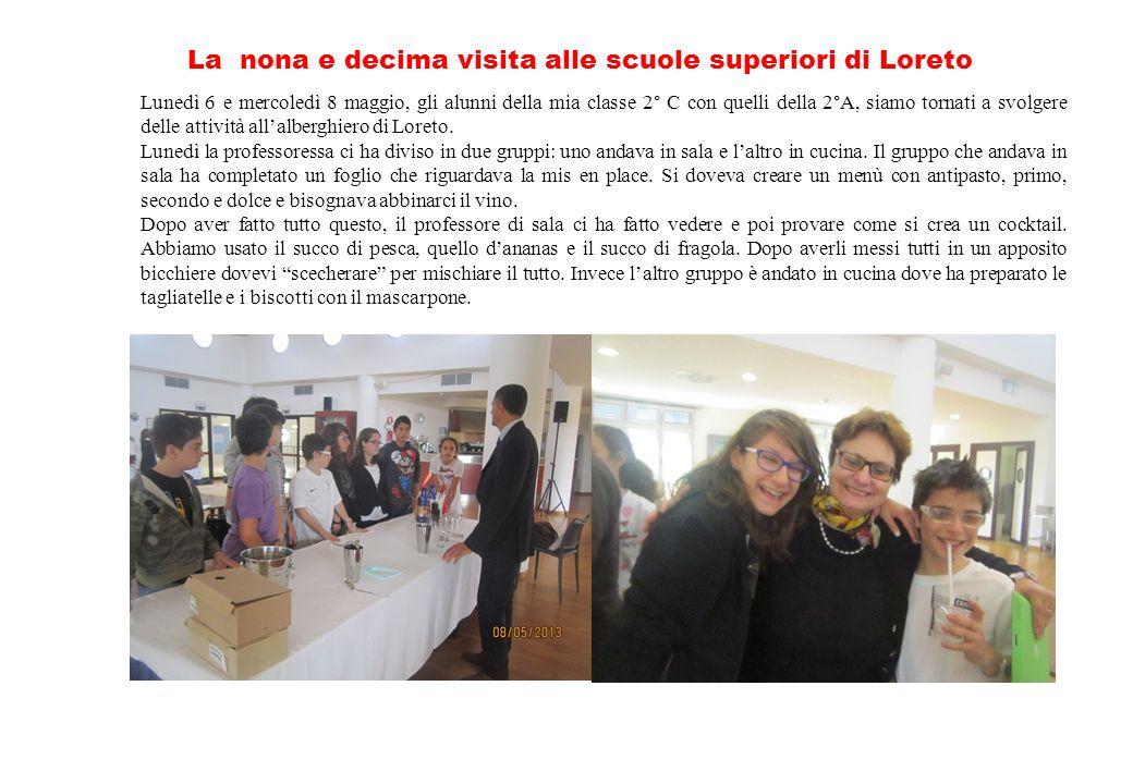La nona e decima visita alle scuole superiori di Loreto
