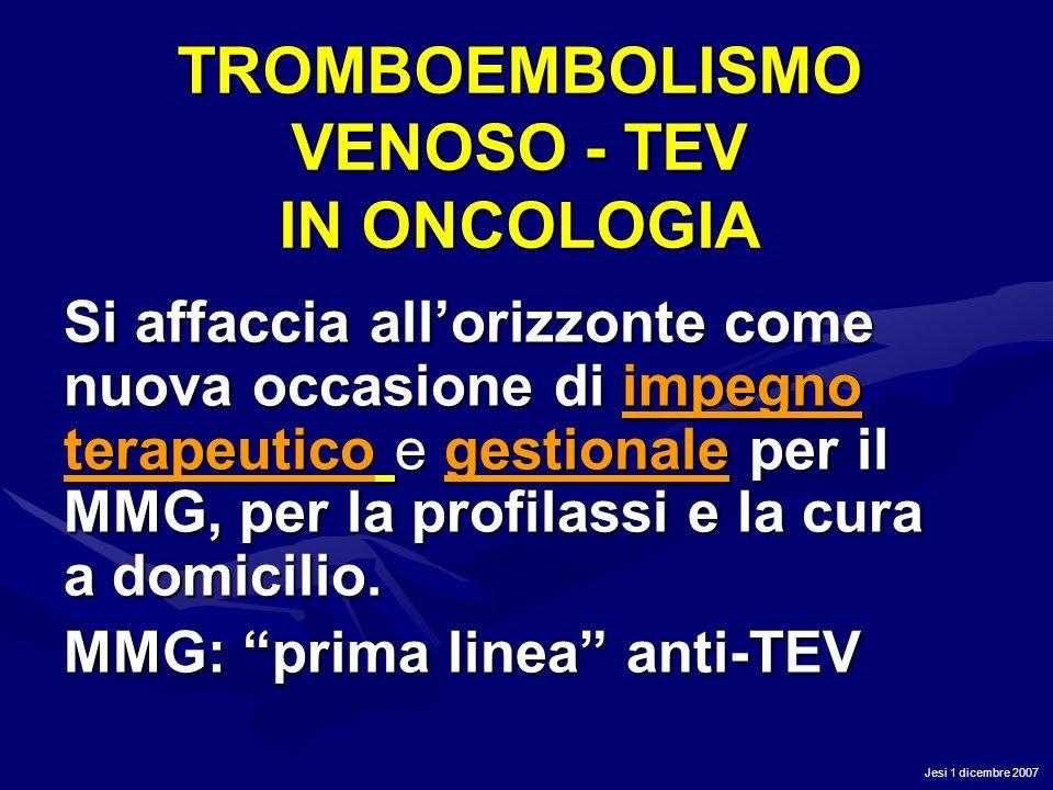 TROMBOEMBOLISMO VENOSO - TEV IN ONCOLOGIA
