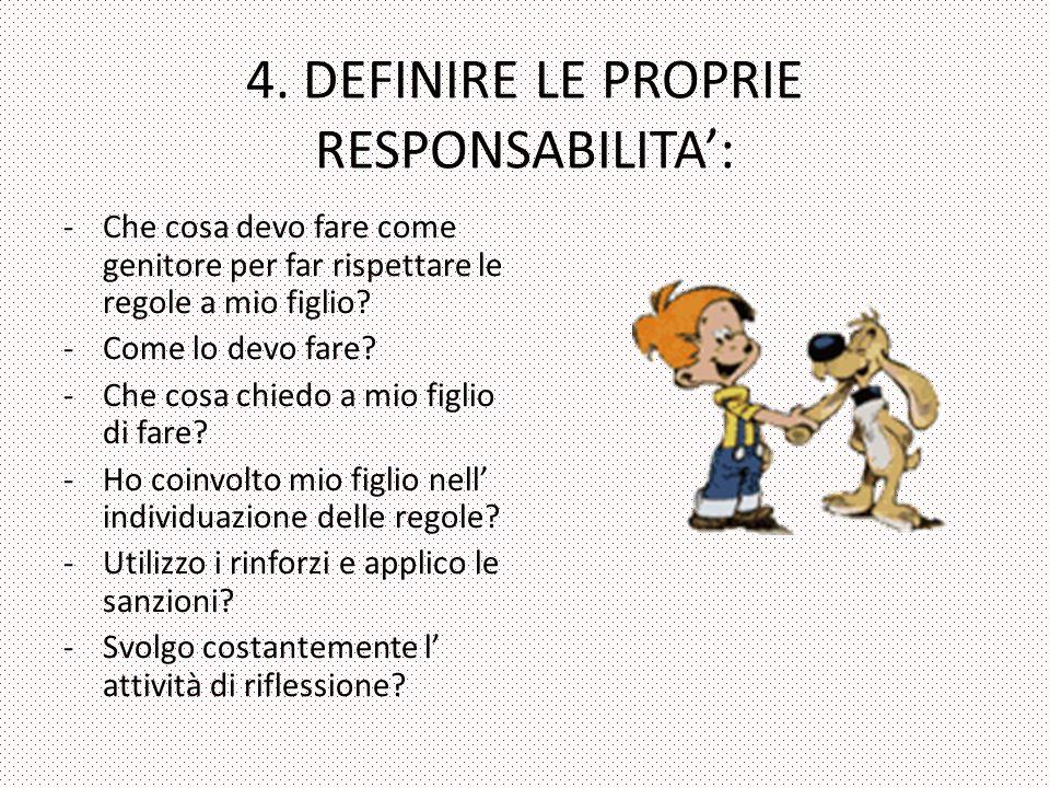 4. DEFINIRE LE PROPRIE RESPONSABILITA':