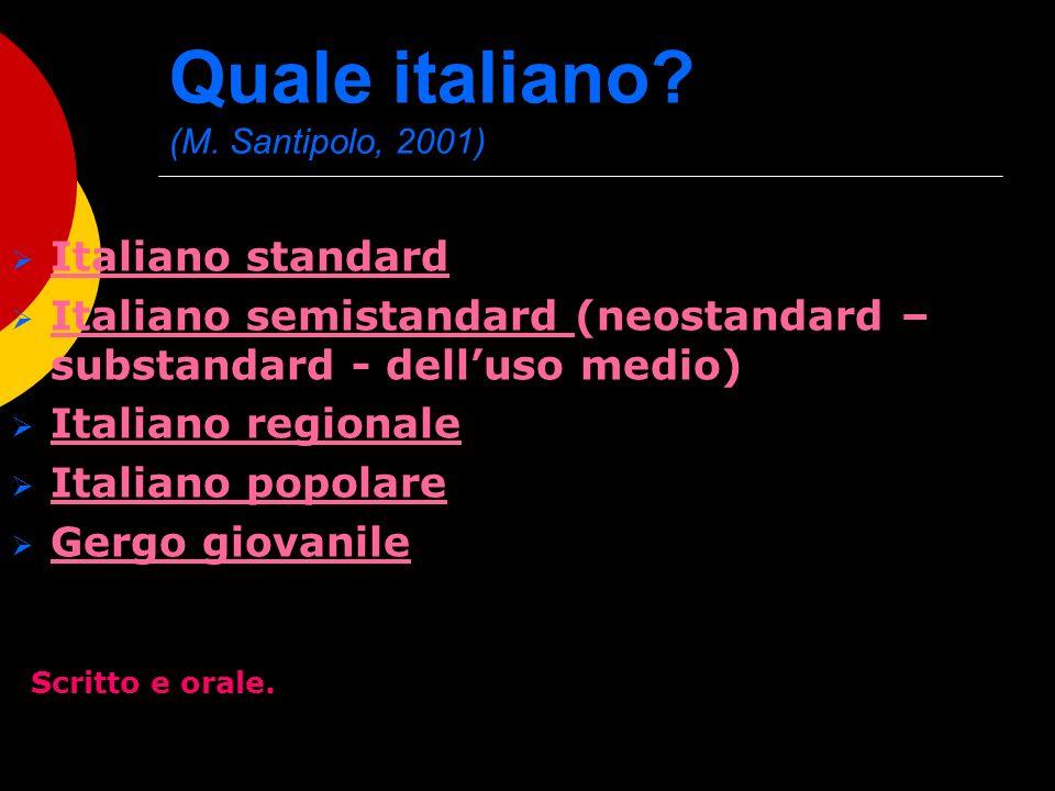 Quale italiano (M. Santipolo, 2001)