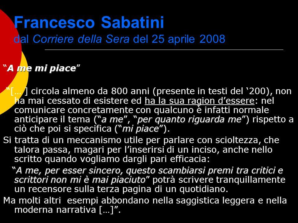 Francesco Sabatini dal Corriere della Sera del 25 aprile 2008