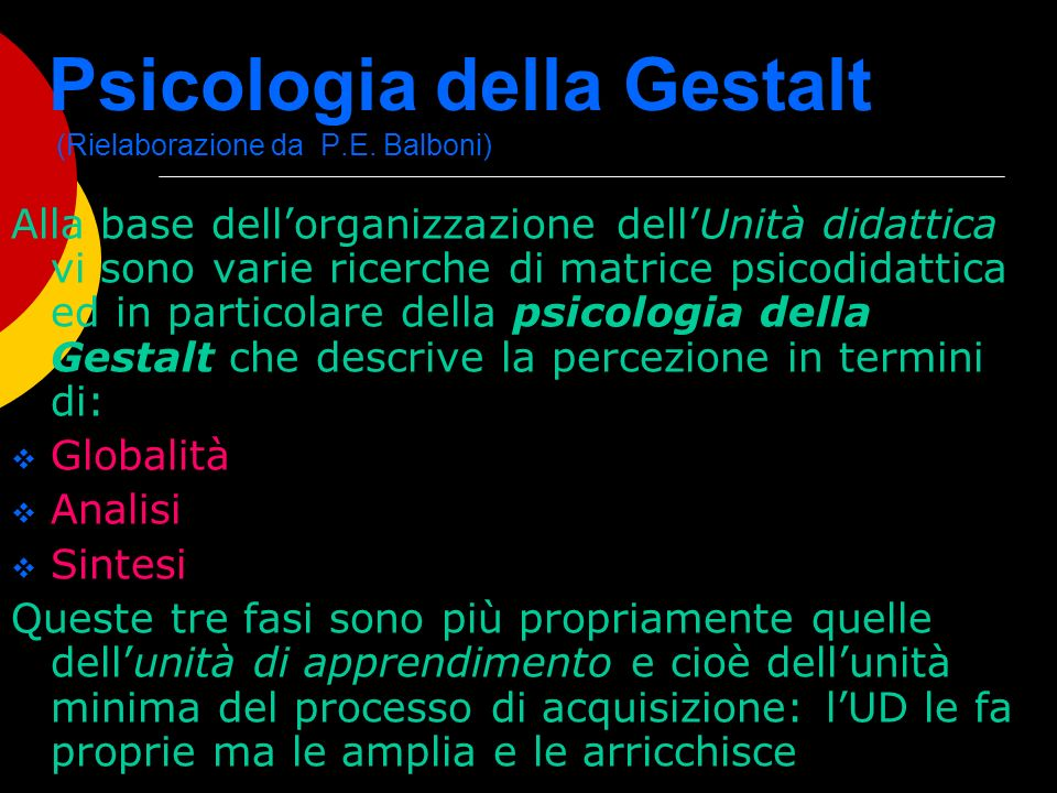 Psicologia della Gestalt (Rielaborazione da P.E. Balboni)