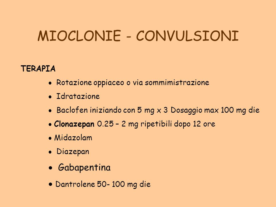 MIOCLONIE - CONVULSIONI