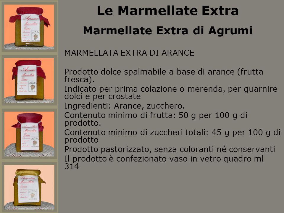 Le Marmellate Extra Marmellate Extra di Agrumi