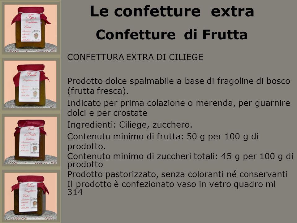 Le confetture extra Confetture di Frutta