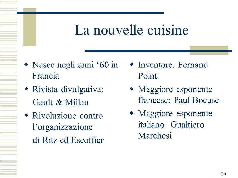 La nouvelle cuisine Nasce negli anni '60 in Francia