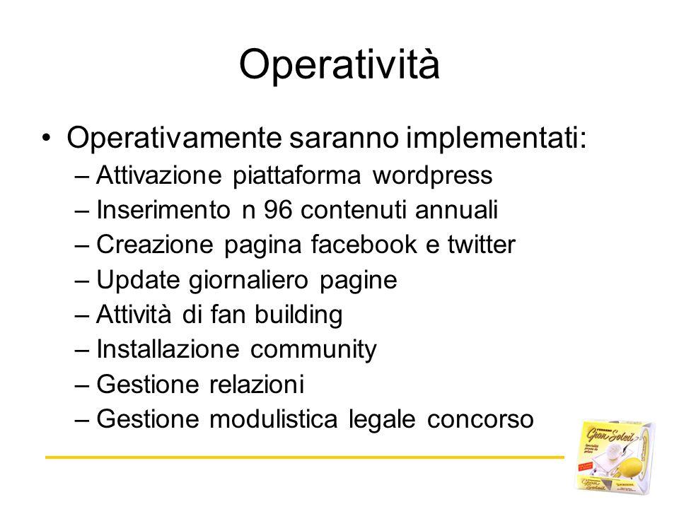 Operatività Operativamente saranno implementati: