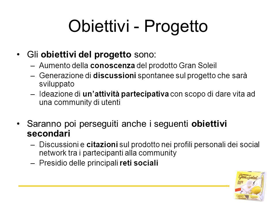 Obiettivi - Progetto Gli obiettivi del progetto sono: