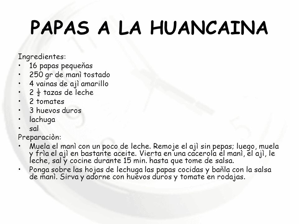 PAPAS A LA HUANCAINA Ingredientes: 16 papas pequeňas