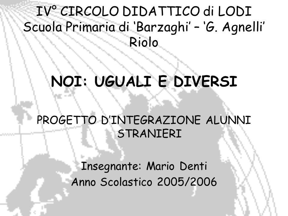 IV° CIRCOLO DIDATTICO di LODI Scuola Primaria di 'Barzaghi' – 'G