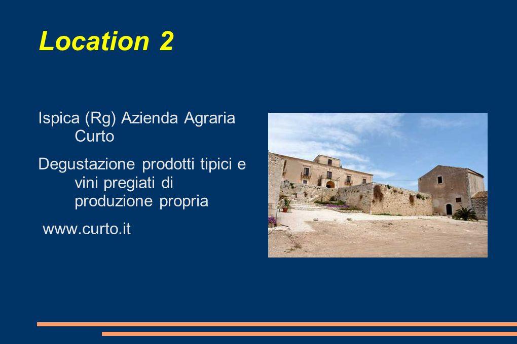 Location 2 Ispica (Rg) Azienda Agraria Curto