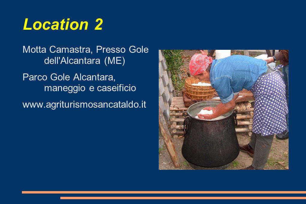 Location 2 Motta Camastra, Presso Gole dell Alcantara (ME)