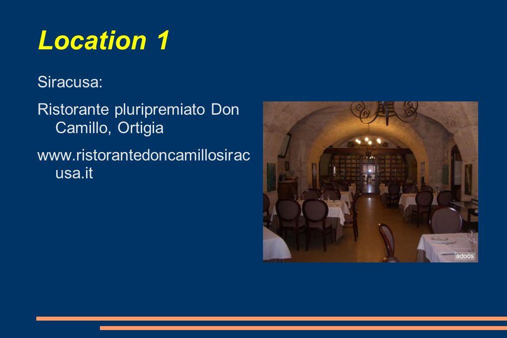 Location 1 Siracusa: Ristorante pluripremiato Don Camillo, Ortigia