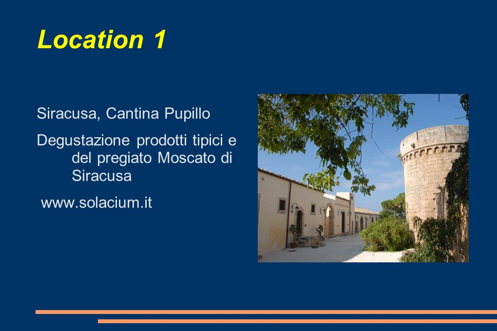 Location 1 Siracusa, Cantina Pupillo