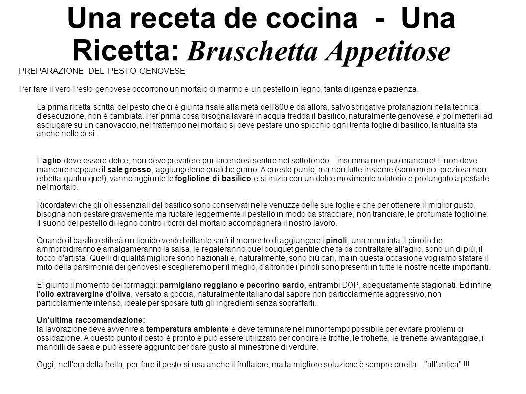 Una receta de cocina - Una Ricetta: Bruschetta Appetitose