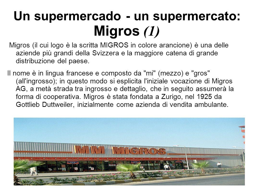 Un supermercado - un supermercato: Migros (1)