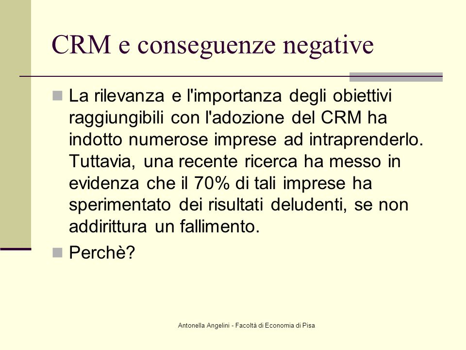 CRM e conseguenze negative