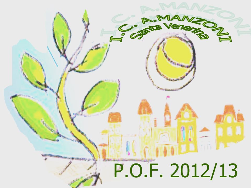 I.C. A.MANZONI Santa Venerina P.O.F. 2012/13