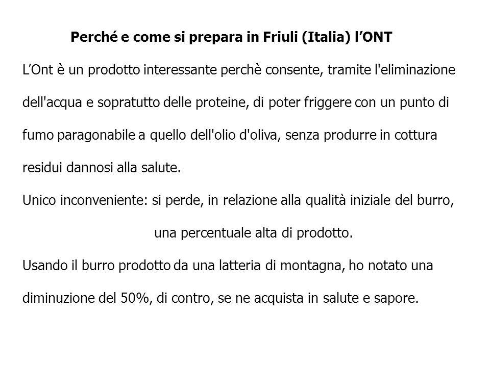Perché e come si prepara in Friuli (Italia) l'ONT