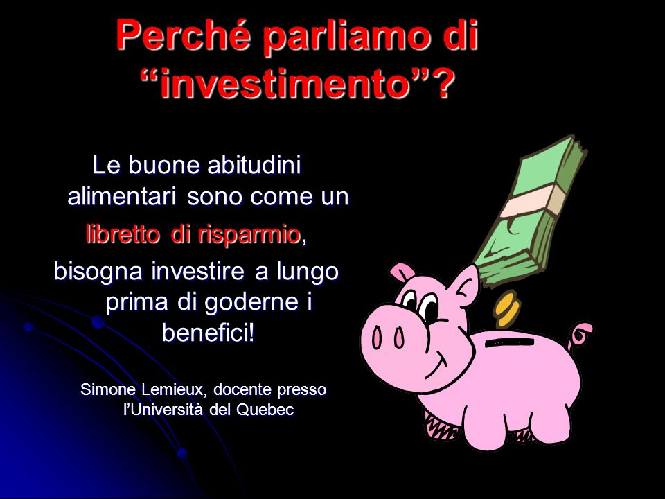 Perché parliamo di investimento