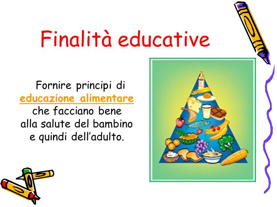 Finalità educative educazione alimentare che facciano bene