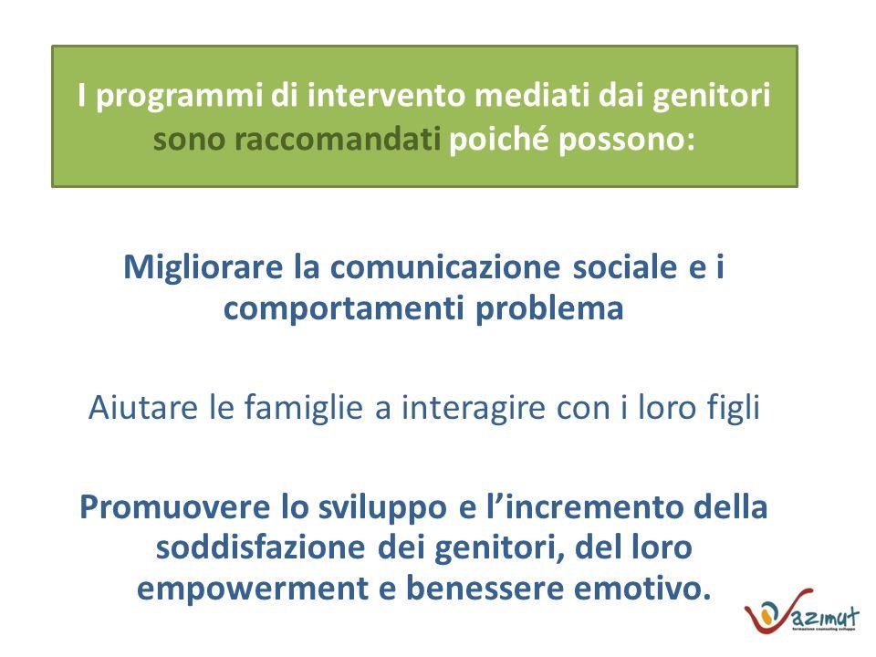 Migliorare la comunicazione sociale e i comportamenti problema