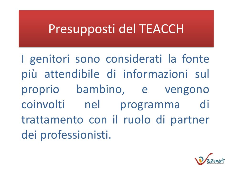 Presupposti del TEACCH