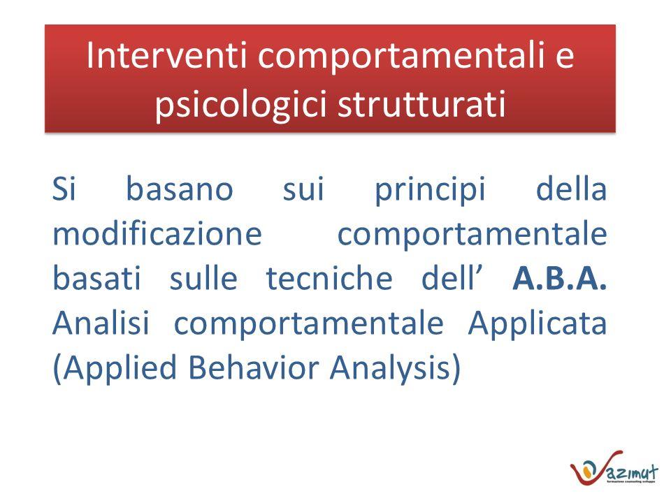 Interventi comportamentali e psicologici strutturati
