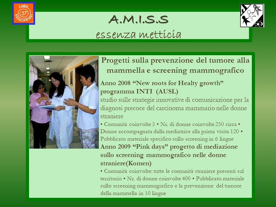 A.M.I.S.S essenza metticia