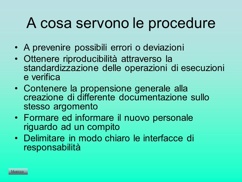 A cosa servono le procedure