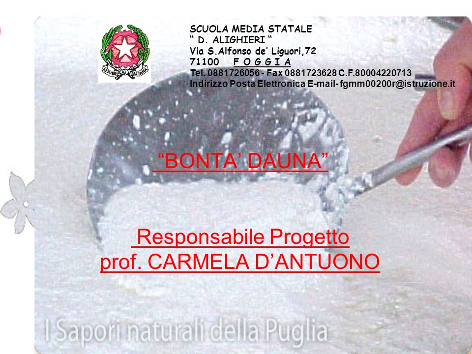 BONTA' DAUNA Responsabile Progetto prof. CARMELA D'ANTUONO